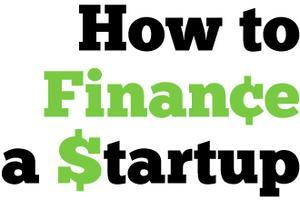 How to Finance a Startup