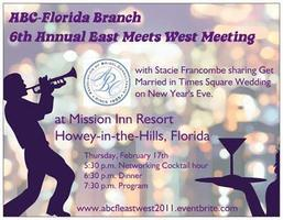 6th Annual Central Florida East Meets West Meeting