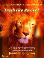 DayStar's Life Empowerment Center Ministries ... FRESH FIRE...
