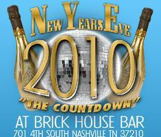 New Year's Eve 2010: The Countdown @ Brickhouse