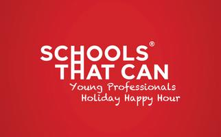Schools That Can's Holiday Happy Hour for Young...