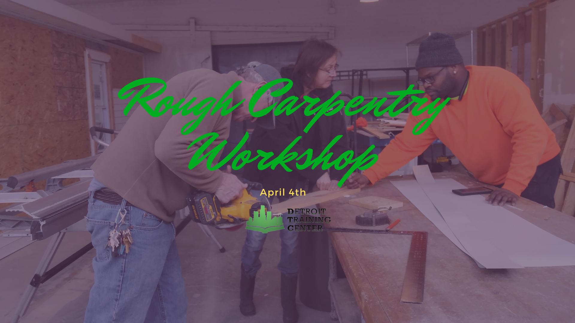 Rough Carpentry Basic Workshop