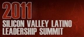 The 2011 Silicon Valley Latino Leadership Summit