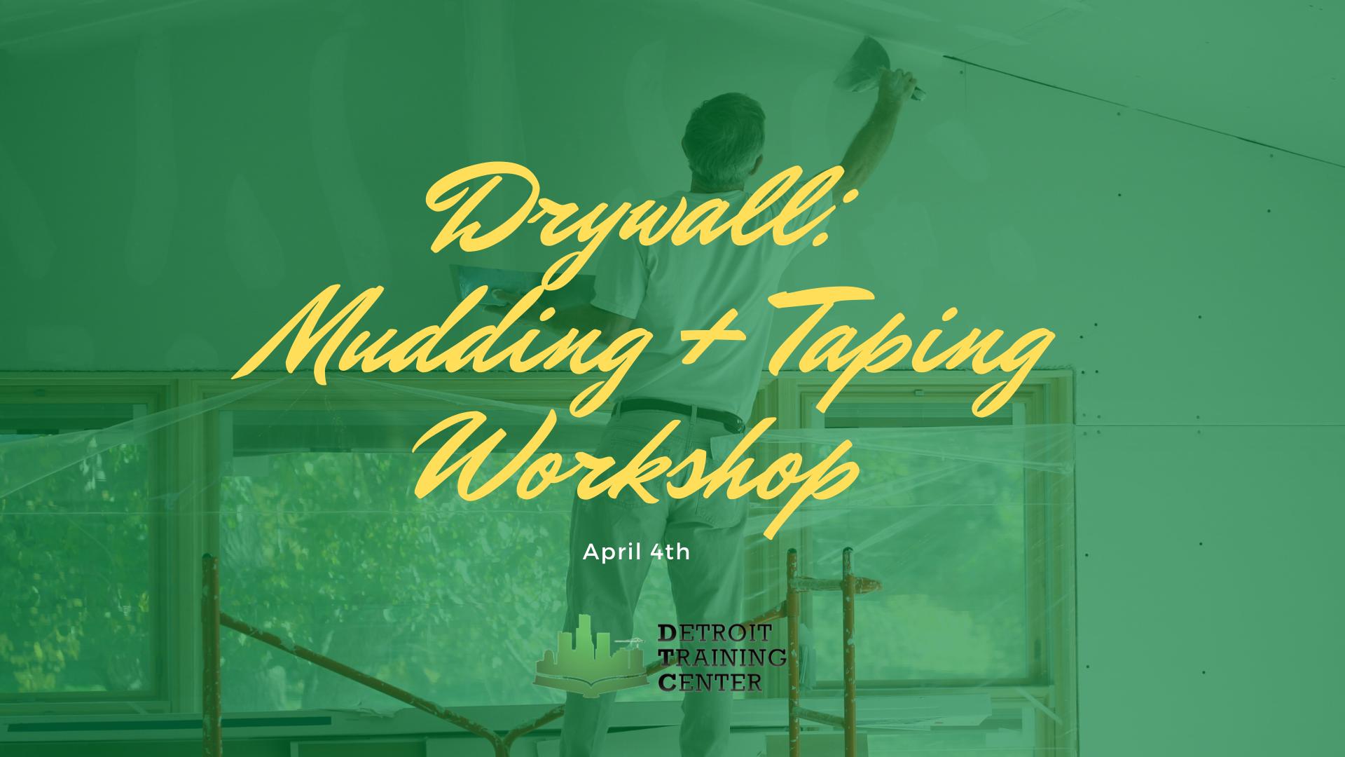 Drywall Mudding & Taping Workshop