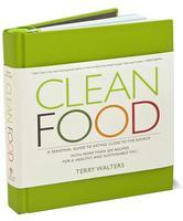 Meet the author: Terry Walters, author of CLEAN FOOD,...