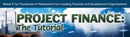 Infocast's Project Finance: The Tutorial