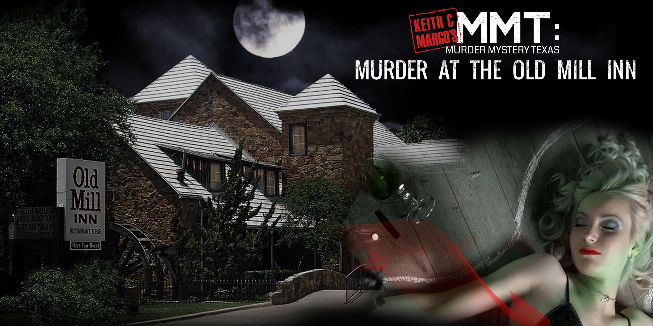 Keith & Margo's MURDER AT THE OLD MILL INN