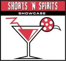 Shorts 'N Spirits Showcase L.A.
