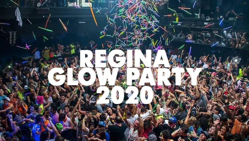Regina Glow Party 2020 | POSTPONED