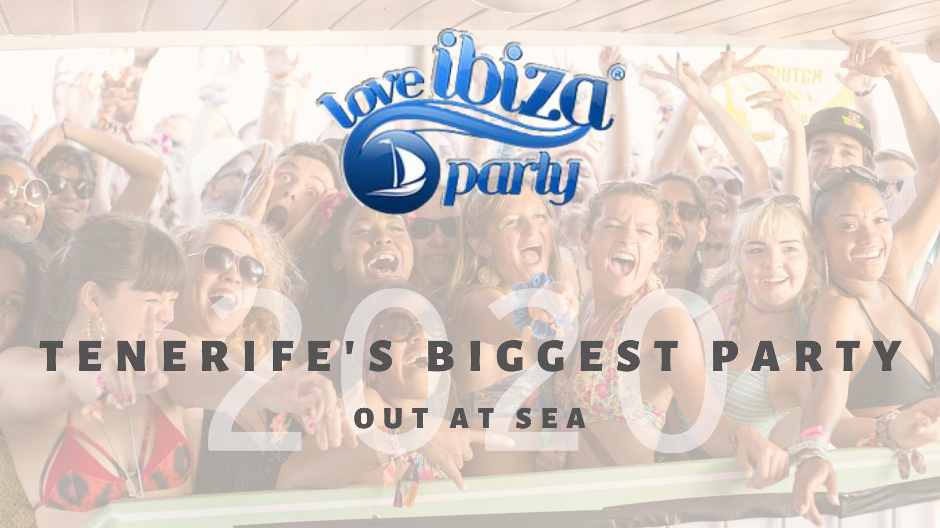 Tenerife Love Ibiza Boat Party