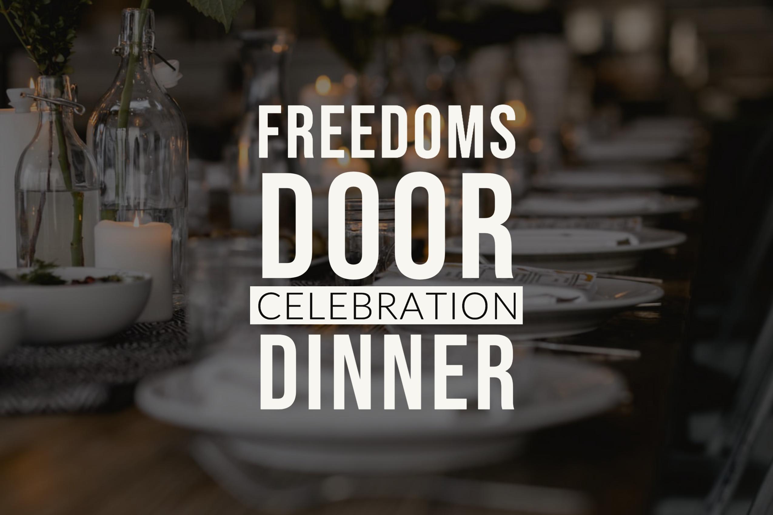 Freedom's Door - Celebration & Info Dinner
