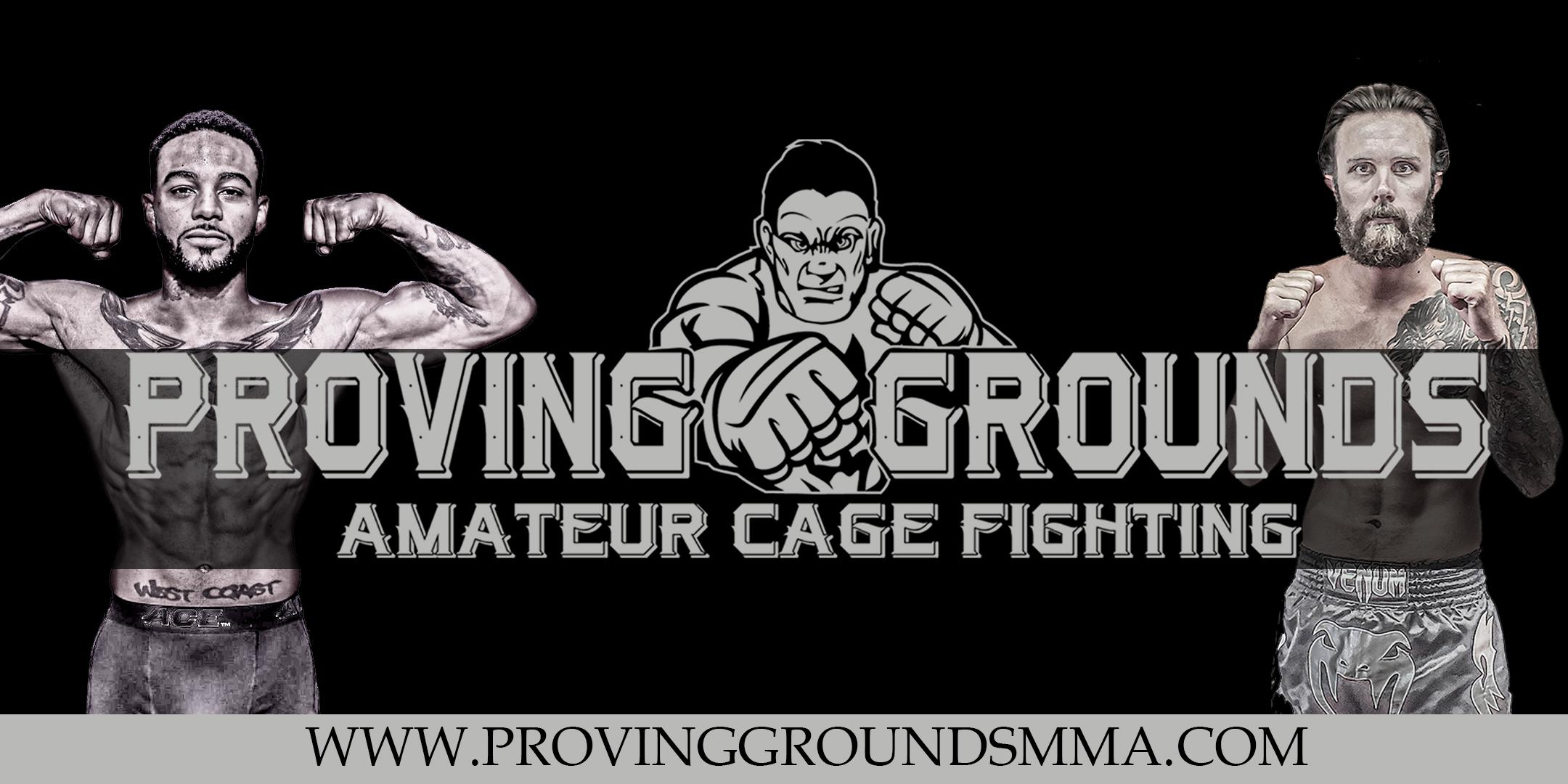 Proving Grounds MMA Fights Amateur