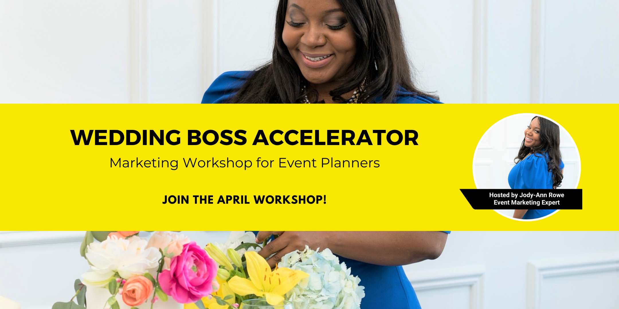 Wedding Boss Accelerator: A Marketing Workshop for Event Planners