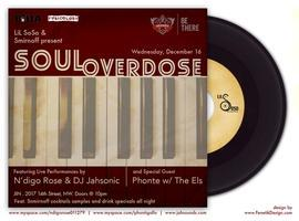 """Soul Overdose"" with N'digo Rose & DJ Jahsonic and..."