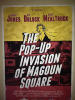 Pop Up Invasion of Magoun Square