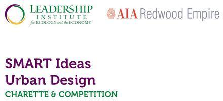 SMART Ideas Urban Design Charrette and Competition:...