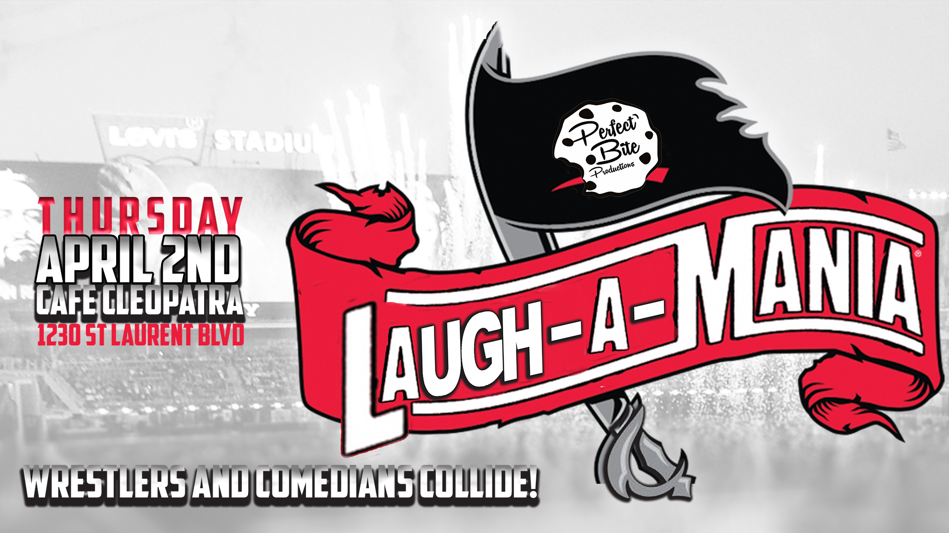 LAUGH-A-MANIA: Wrestling and Comedy Collide!