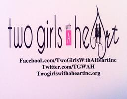 Two Girls With A Heart, Incorporated Official Launch...