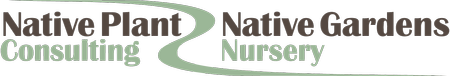 Native Plant Consulting and Native Gardens Nursey