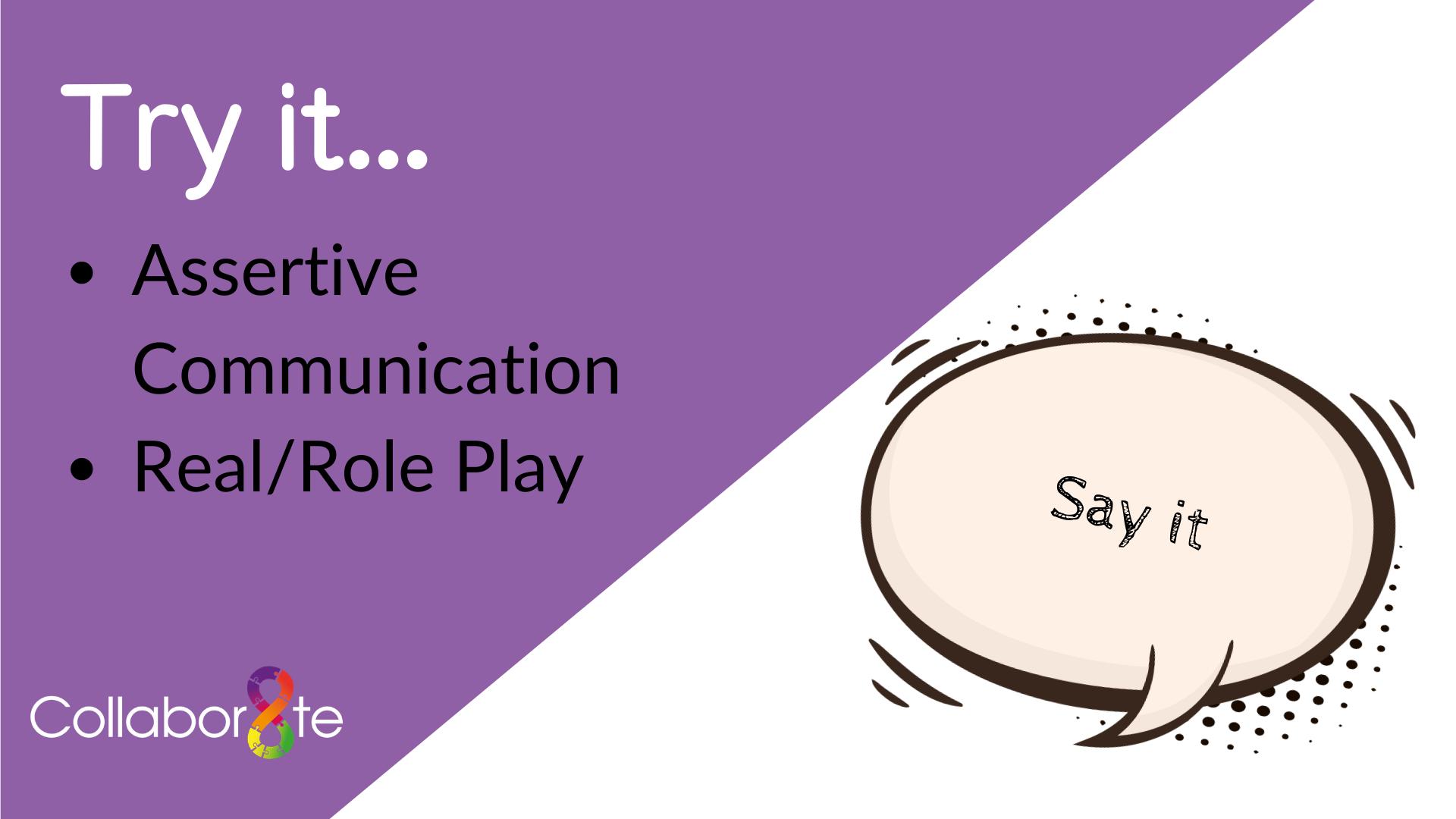 Webinar - Try It: Assertive Communication