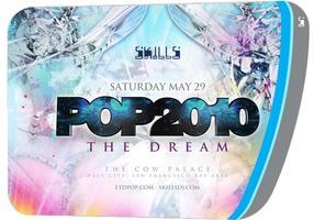 Skills presents: POP 2010 - The Dream