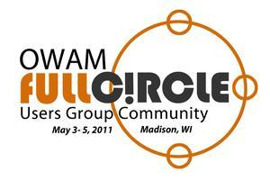 OWAM Users Group Conference FullCircle 2011