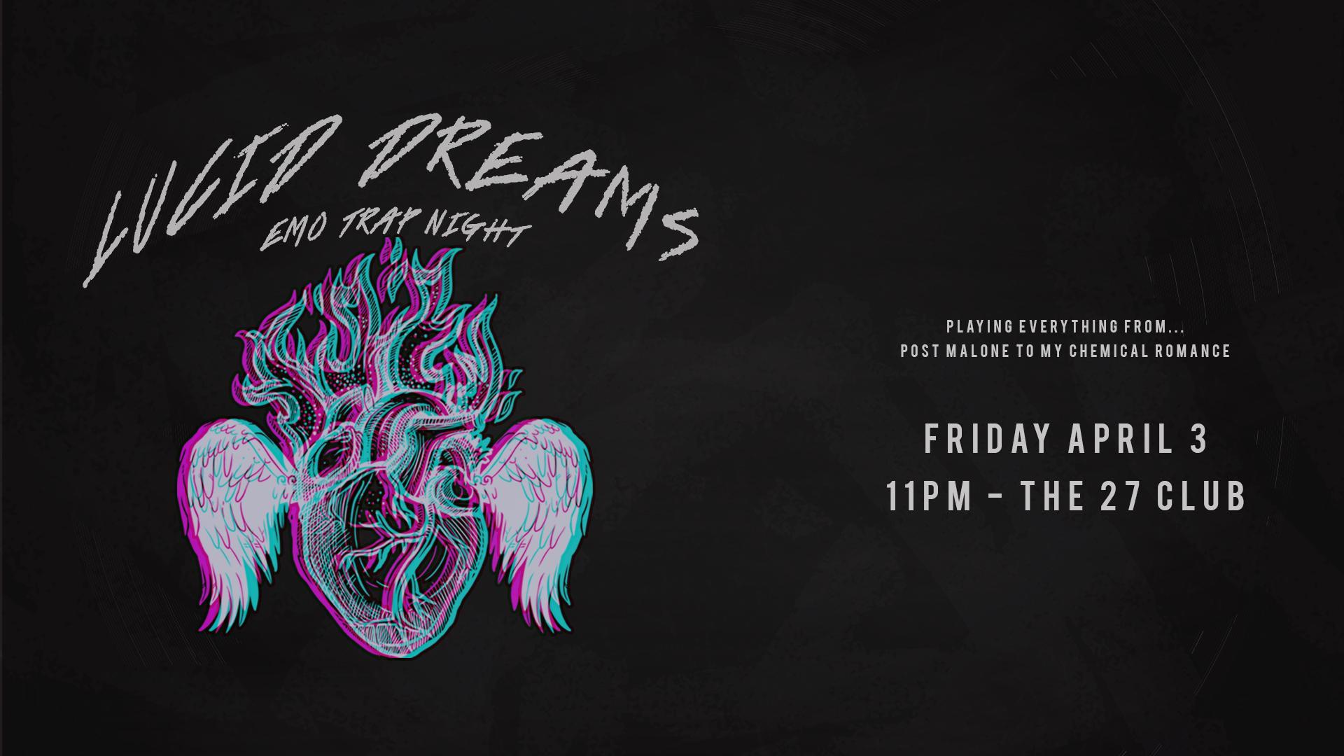 Lucid Dreams: Emo X Trap Night - cancelled