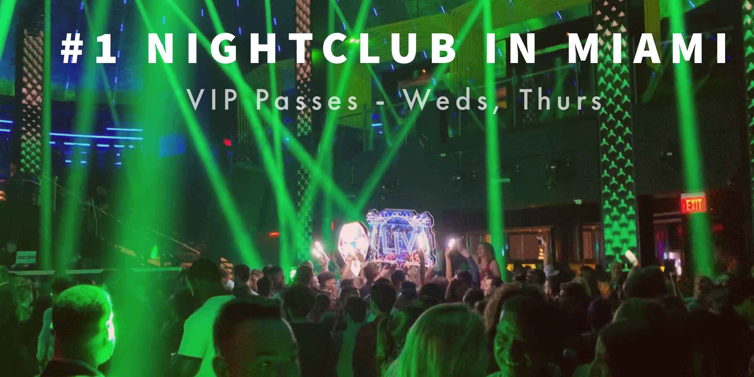Spring Break Miami - VIP Nightclub Party Package Deal to #1 Nightclub - Miami Beach