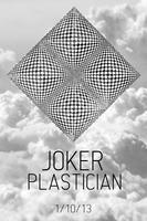 JOKER + PLASTICIAN