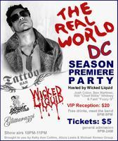 """The Real World DC"" Premiere Party - Hosted By Wicked..."