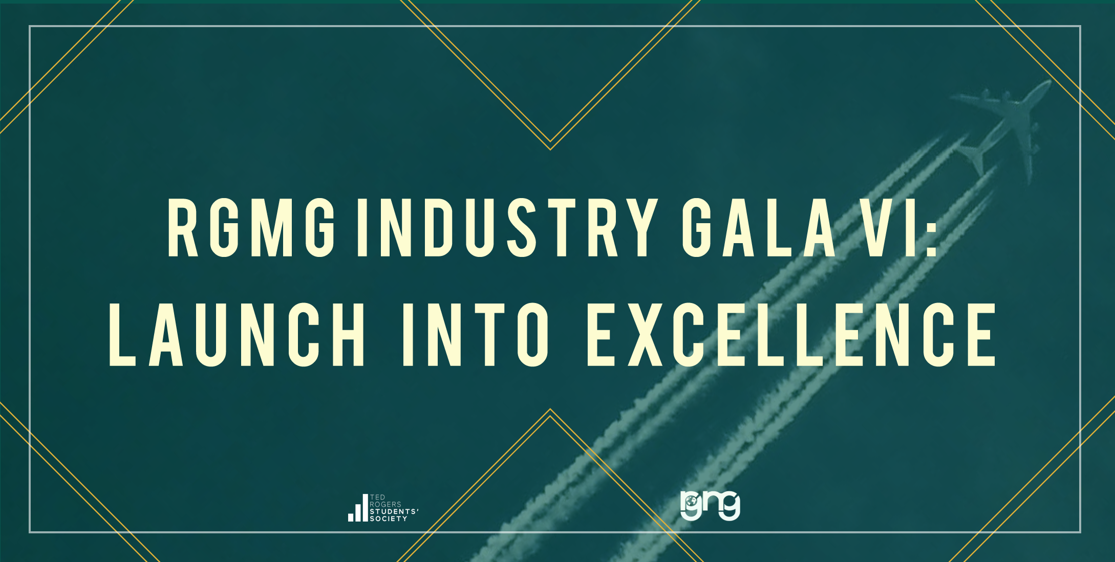 Ryerson Global Management Gala VI: Launch into Excellence