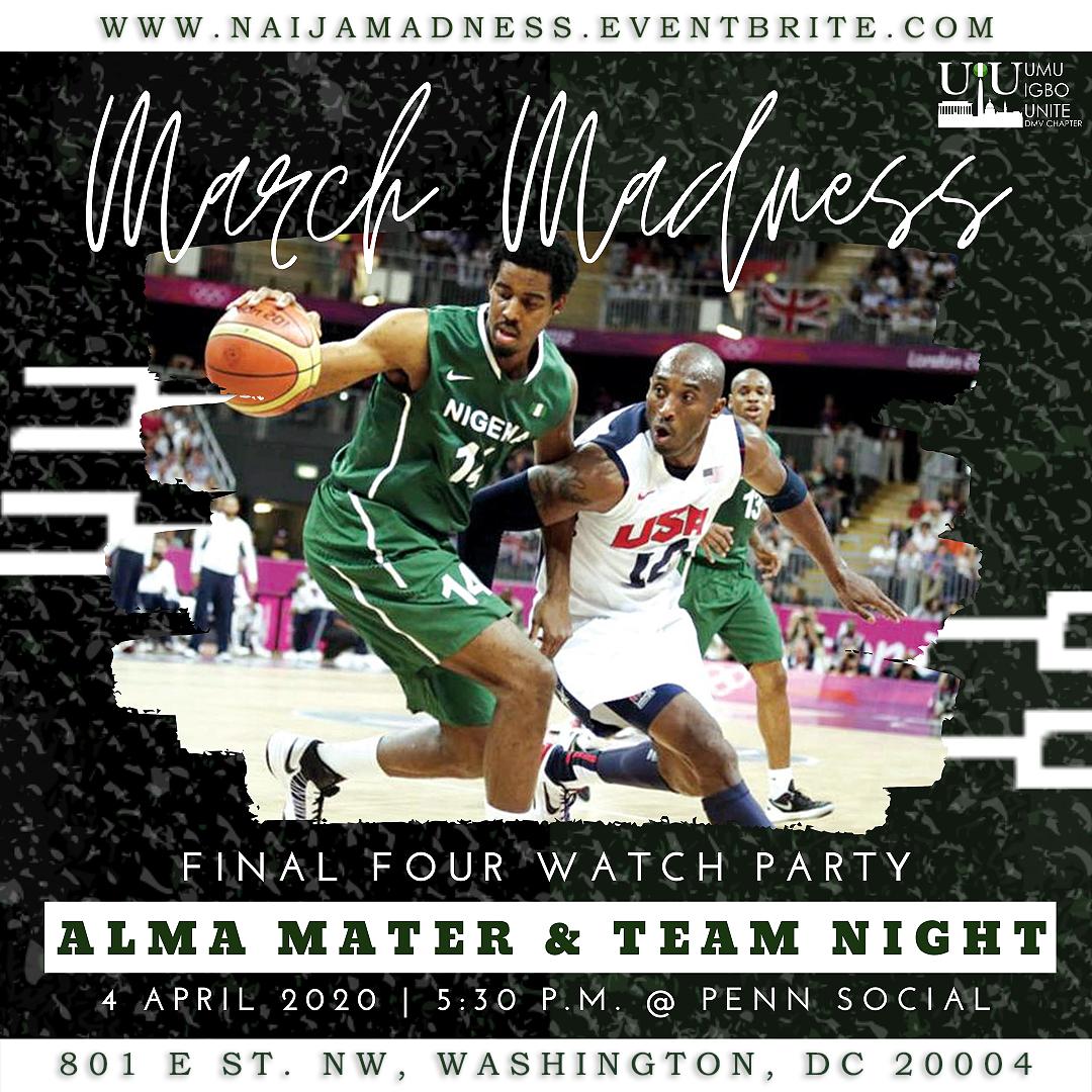 Naija Madness: Final Four Watch Party & Alma Mater Night