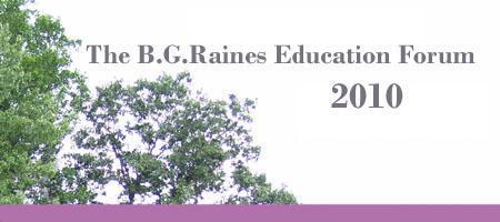 22nd Annual B.G. Raines Education Forum