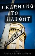 """Learning to Haight"" : A Reading with Andrew Bardin..."