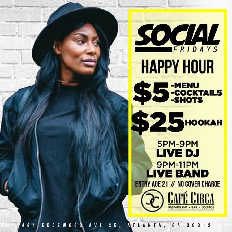 Social Fridays/The Atlanta Elite Experience