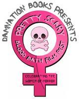 Damnation Books Presents the Pretty Scary Blood Bath Fi...