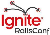 Ignite RailsConf