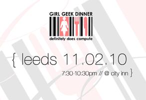 Girl Geek Dinner {February}