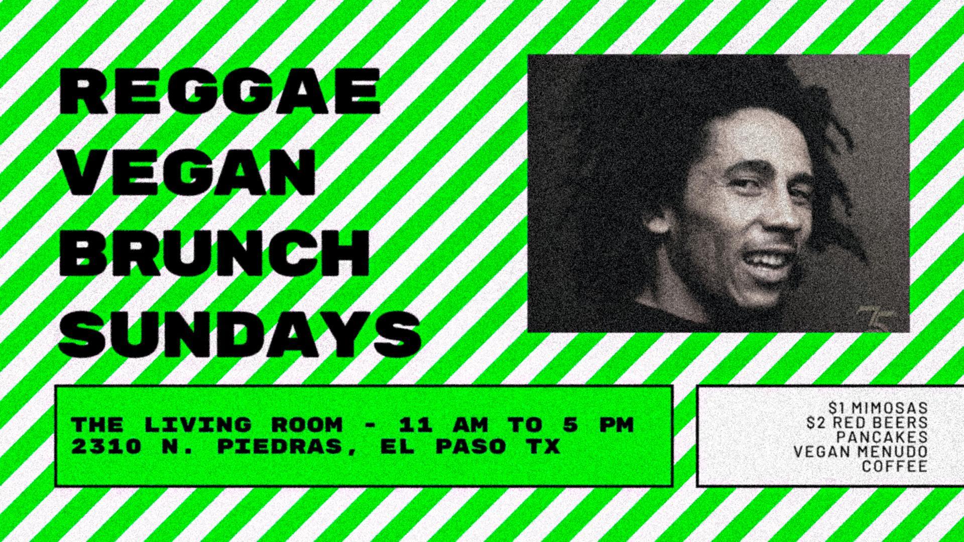 Reggae Vegan Brunch Sundays