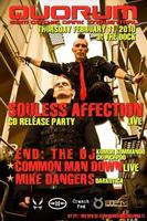 Souless Affection LIVE + Common Man Down w/ END: the DJ