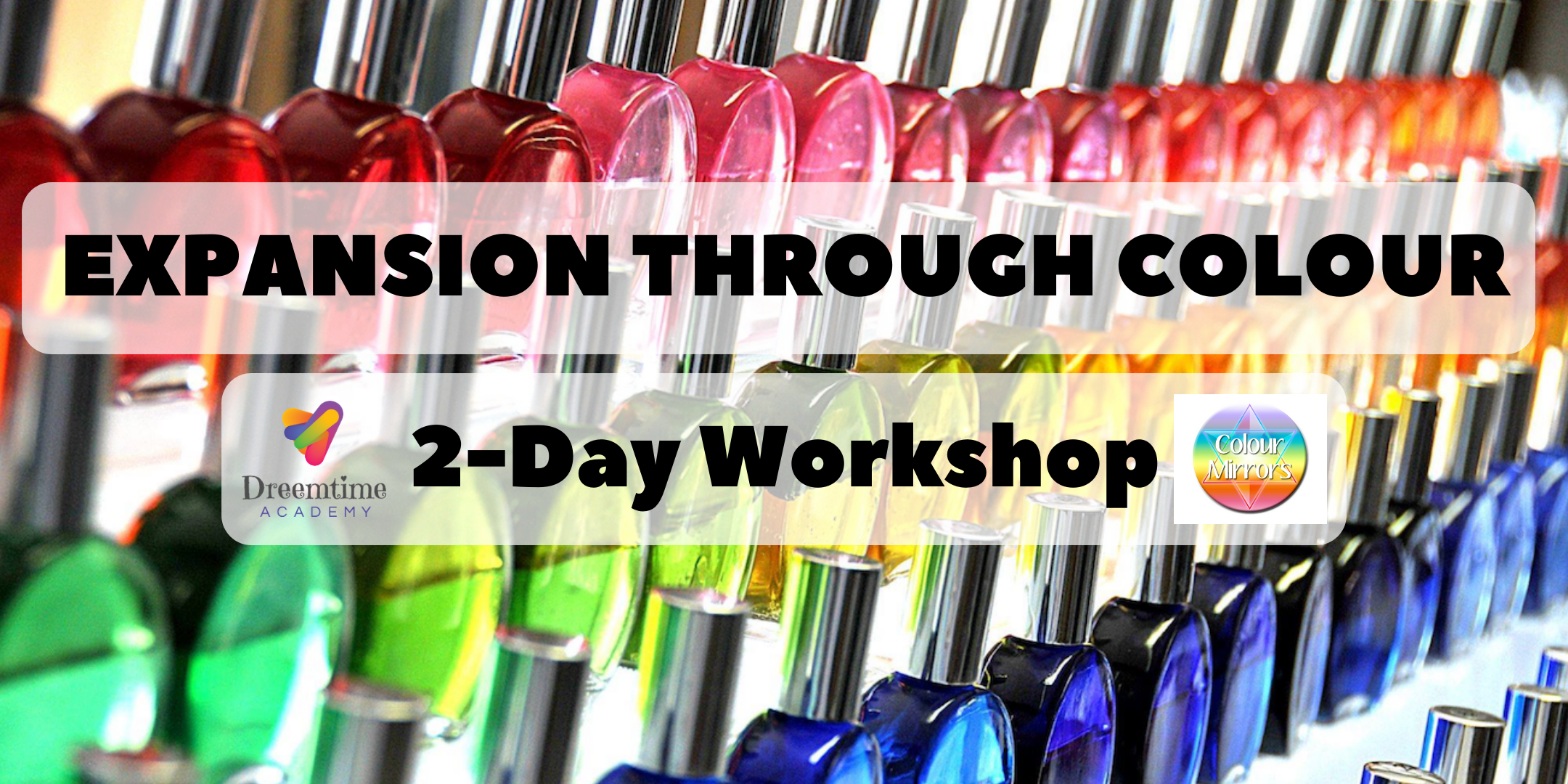 Expansion Through Colour (2-Day Workshop)