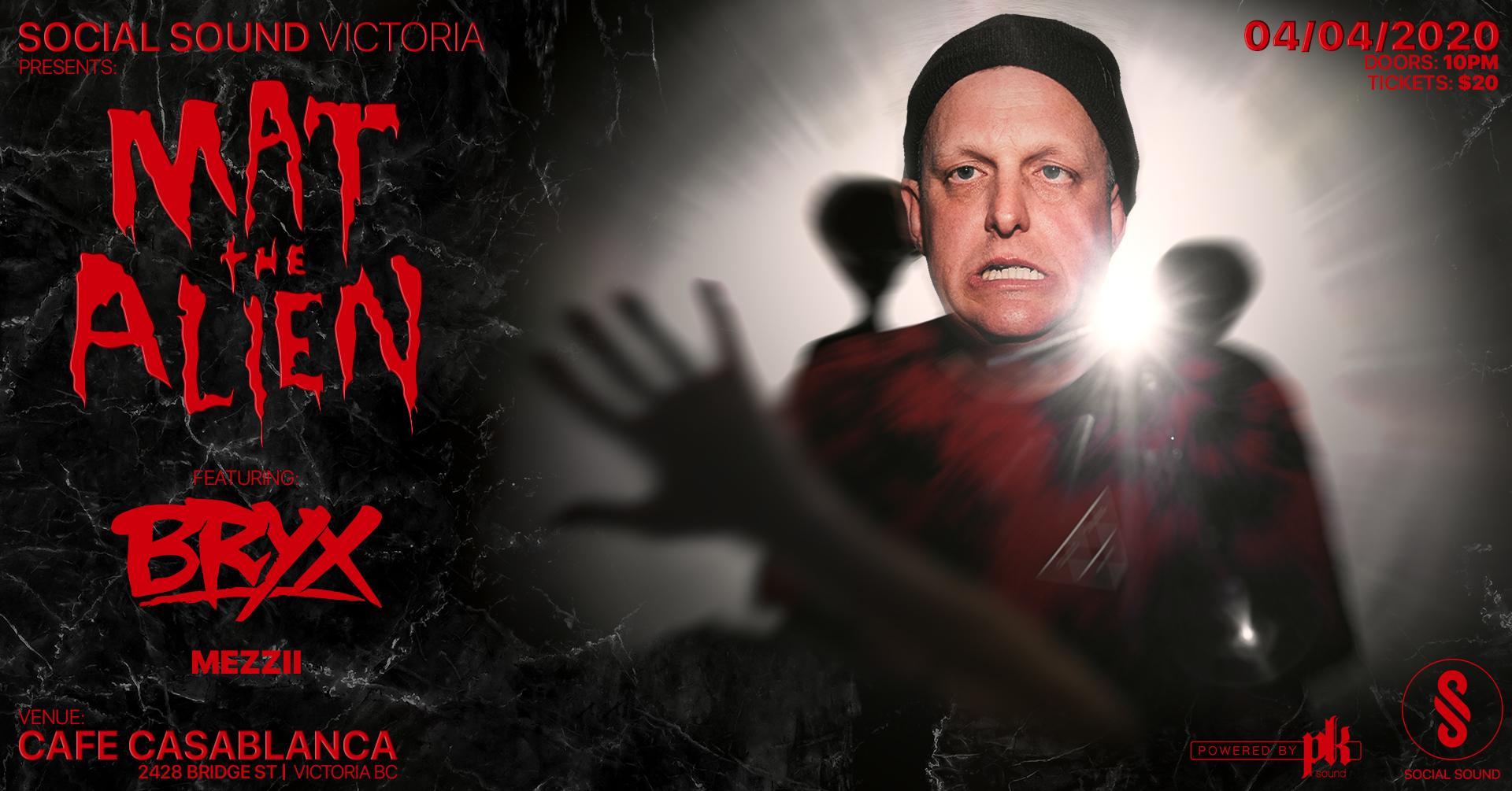 Matt The Alien ft BRYX Victoria BC