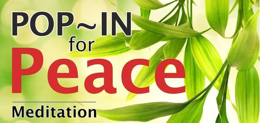 Meditation: Pop In for Peace (Bracken Ridge)