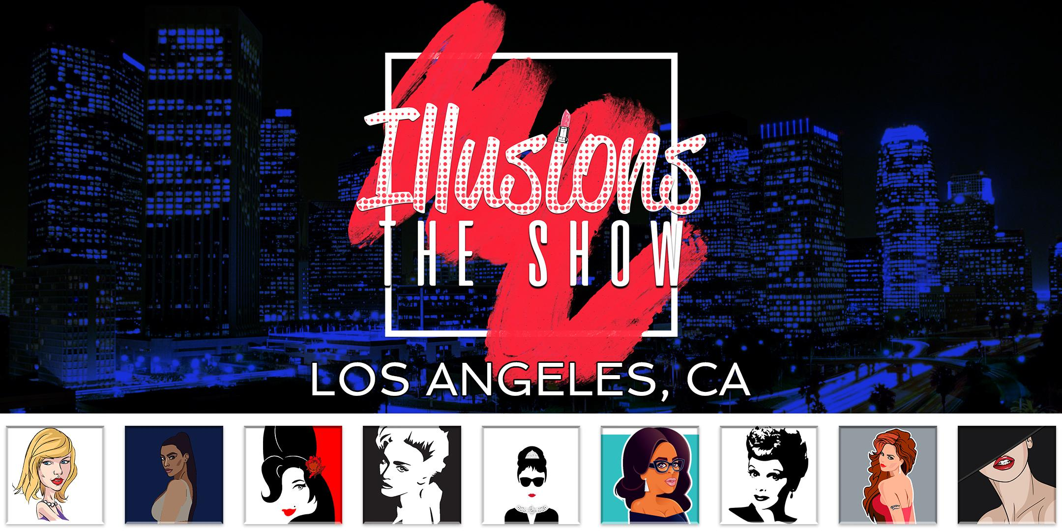 Illusions The Drag Queen Show Los Angeles, CA - Drag Queen Dinner Show - Los Angeles, CA