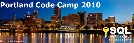 Portland Code Camp and SQL Saturday 2010