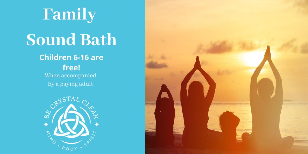 Family Sound Bath
