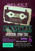 SELECT Presents CAZZETTE live at VESSEL!! 5.8.12