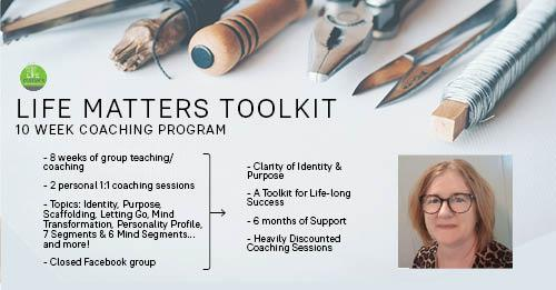 Life Matters Toolkit Group Coaching Program