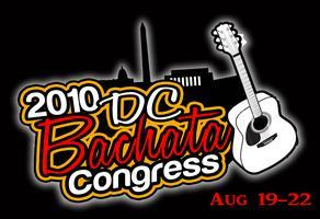 The 2nd Annual DC Bachata Congress!!!  3 Festivals in...