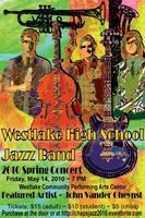 Westlake High School 2010 Jazz Band Concert, featuring...